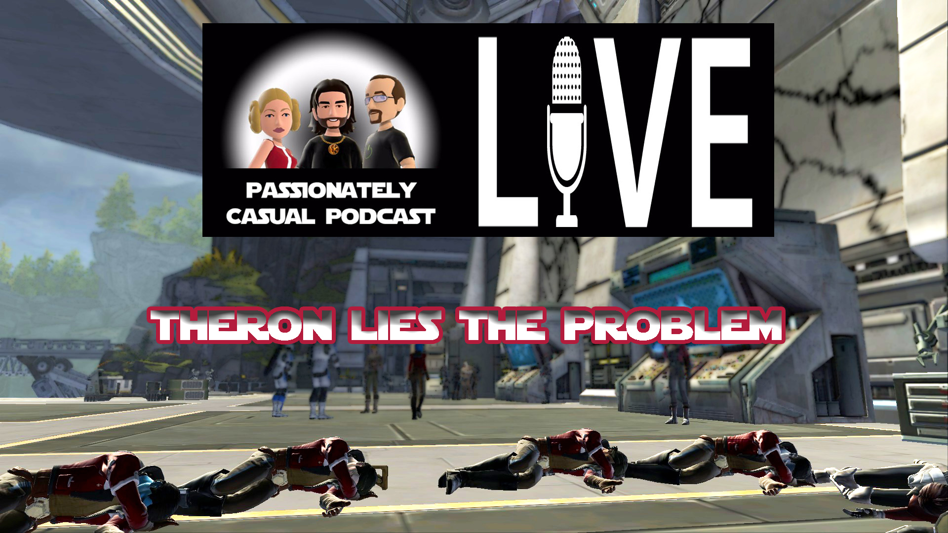 Episode 36: Theron Lies the Problem