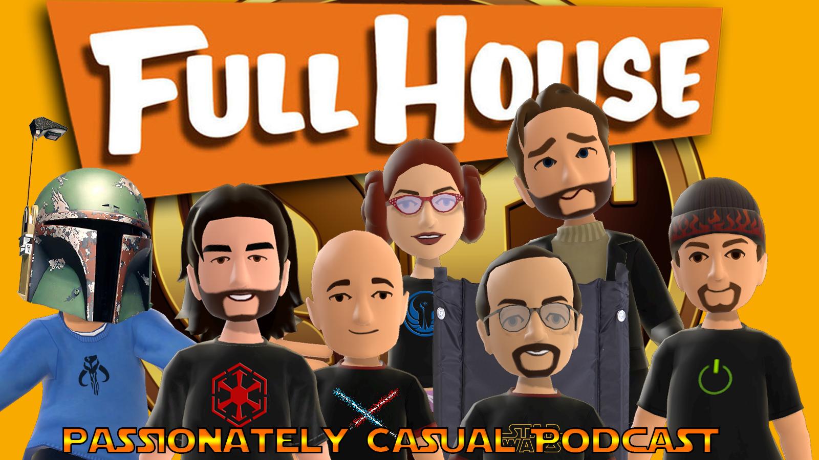 Ep. 39: Full House