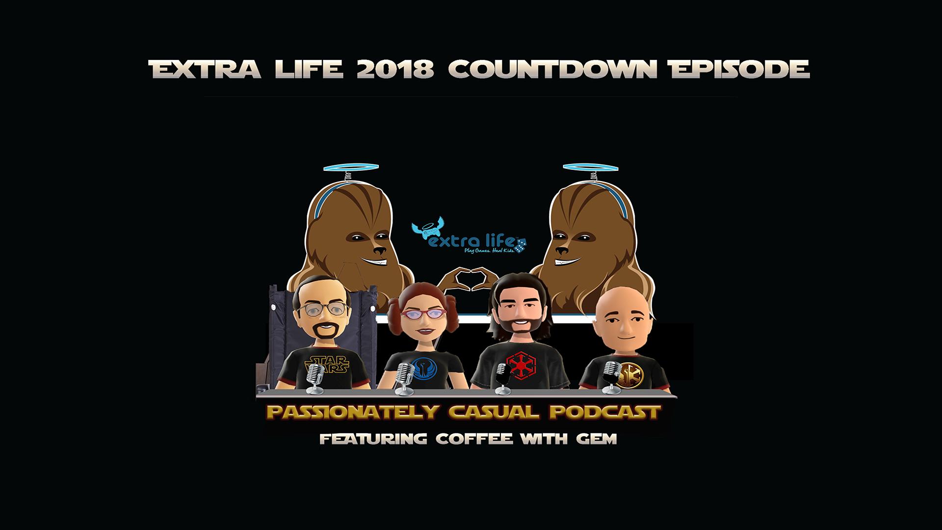 Episode 51: Extra Life Countdown!